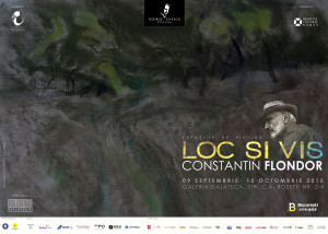 Afis LOC SI VIS Constantin Flondor